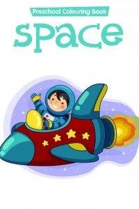 preschool colouring book..space