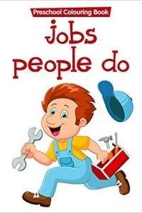 preschool colouring book..jobs people do