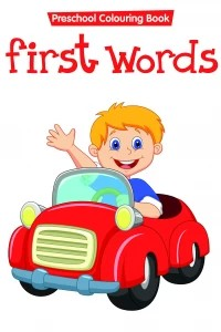 preschool colouring book..first words