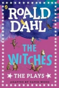 The Witches : The Plays