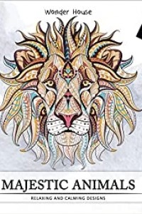 Majestic Animals: Colouring books for Adults with tear out sheets