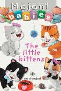 Majani babies : the little kittens